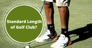 Standard Length Of Golf Club