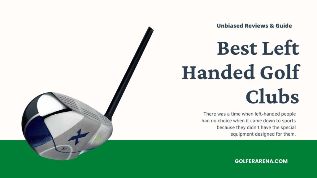 best left handed golf clubs